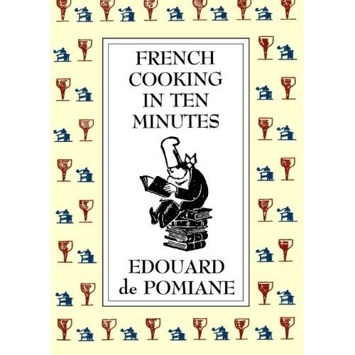 French Cooking in Ten Minutes: or Adapting to the Rhythm of Modern Life
