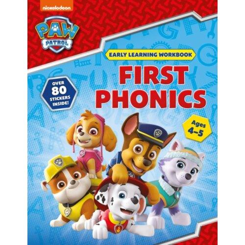 First Phonics Ages 4 to 5 PAW Patrol Early Learning Sticker Workbook by Scholastic