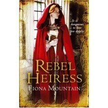 Rebel Heiress by Fiona Mountain - Used