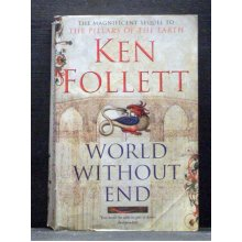 World Without End second book Pillars of Earth series - Used