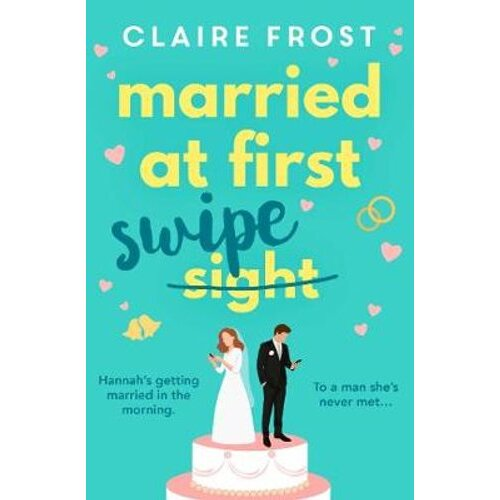 Married at First Swipe   Paperback