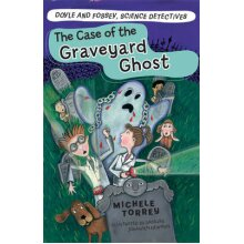 Case of the Graveyard Ghost, The Doyle and Fossey, Science Detectives 03 - Used