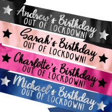 Personalised Birthday Sash Out of Lockdown! - Many Colours