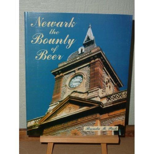 Newark: The Bounty of Beer