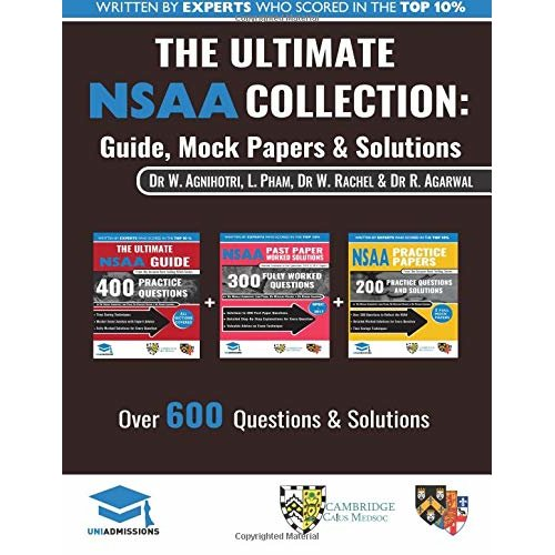 The Ultimate NSAA Collection: 3 Books In One, Over 600 Practice Questions & Solutions, Includes 2 Mock Papers, Score Boosting Techniqes, 2019 Edit...