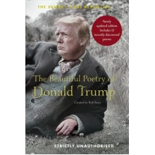 The Beautiful Poetry of Donald Trump - Used