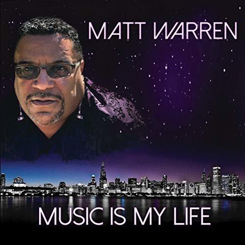 MATT WARREN - MUSIC IS MY LIFE [CD]