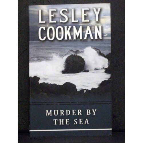 Murder by the Sea   Fourth Libby Sarjeant Mysteries