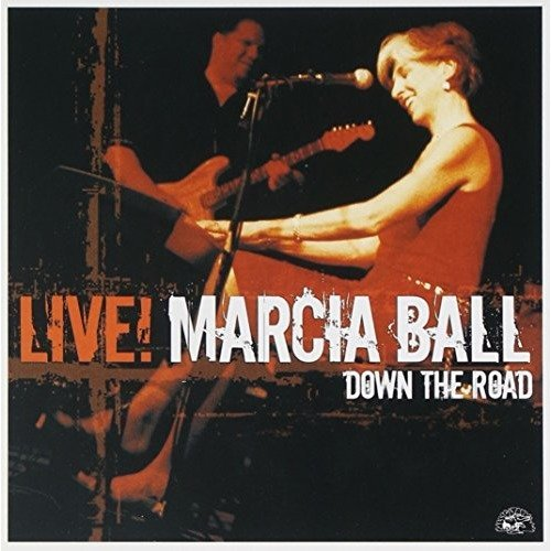 Ball Marcia - Live: Down the Road [CD]