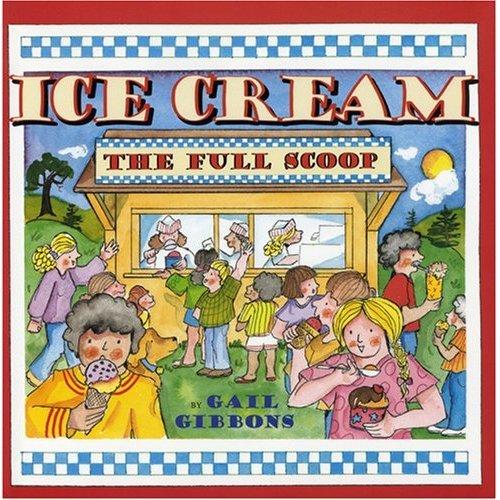 Ice Cream: The Full Scoop