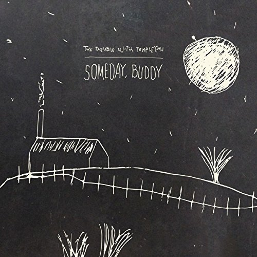 The Trouble with Templeton - Someday Buddy [CD]