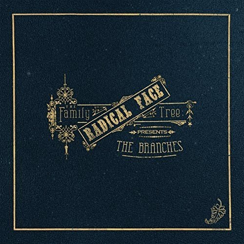 Radical Face - the Family Tree: the Branches [CD]