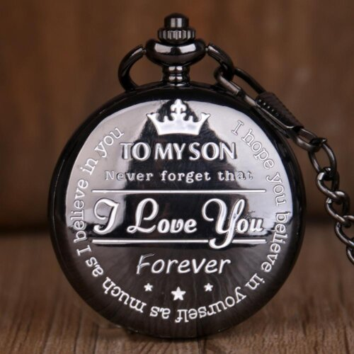 To My Son I Love You Forever Quartz Pocket Watch For