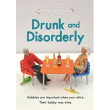 Jeffrey and Janice Drunk and Disorderly by Musselwhite & Thea - Used