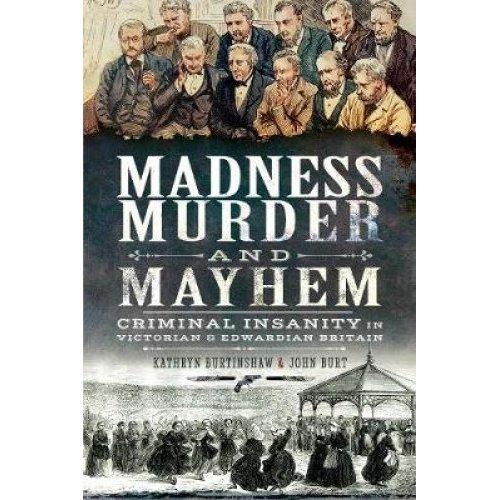 Madness, Murder and Mayhem