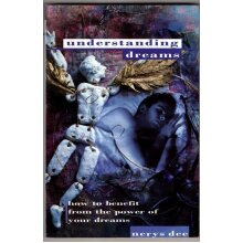Understanding Dreams: How to Benefit from the Power of Your Dreams (Paths to inner power) , Nerys Dee - Used