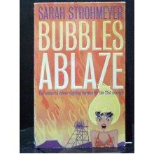Bubbles Ablaze - Used