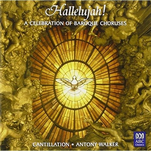 Hallelujah - a Celebration of Baroque Choruses [CD]
