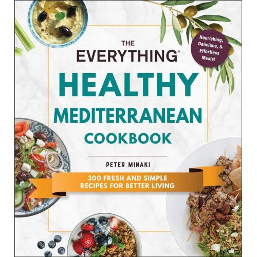 The Everything Healthy Mediterranean Cookbook