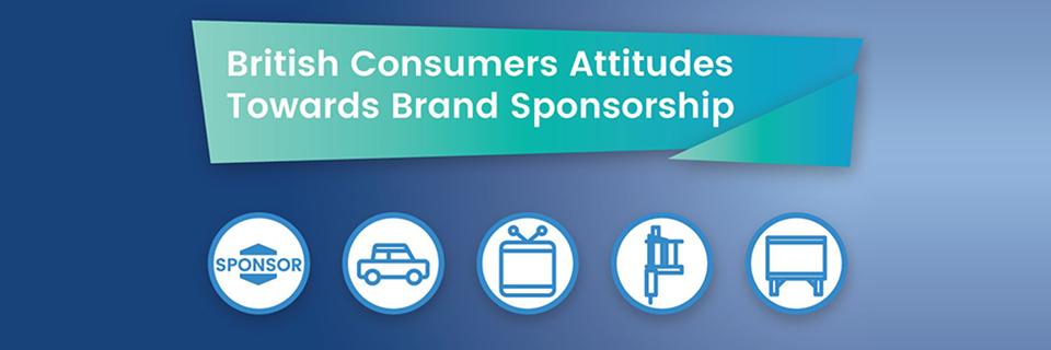 British Consumers Attitudes Towards Brand Sponsorship
