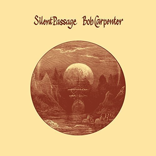 Bob Carpenter - Silent Passage (reissue) [CD]