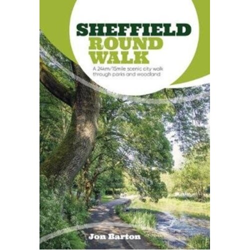 Sheffield Round Walk by Barton & Jon