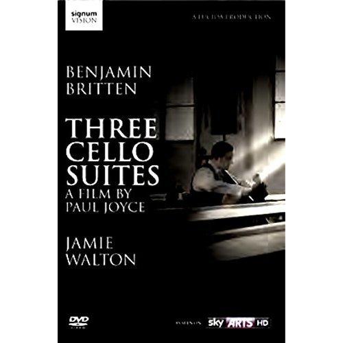Benjamin Britten: Three Cello Suites (Jamie Walton) [DVD]