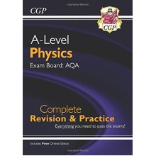 New A-Level Physics for 2018: AQA Year 1 & 2 Complete Revision & Practice with Online Edition (CGP A-Level Physics)