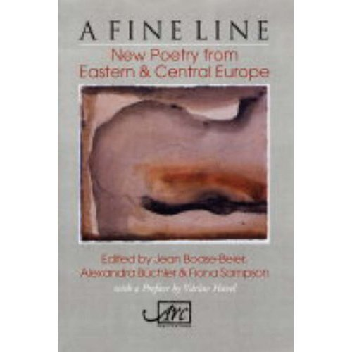A Fine Line: New Poetry from Eastern and Central Europe (Arc Translations)
