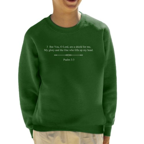 Religious Quotes You O Lord Are A Shield Psalm 3 3 Kid's Sweatshirt