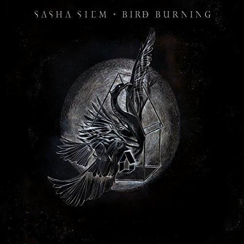 Sasha Siem - Bird Burning [CD]