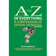A to Z of almost Everything by Montague & Trevor