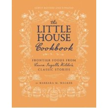 The Little House Cookbook: New Full-Color Edition - Used