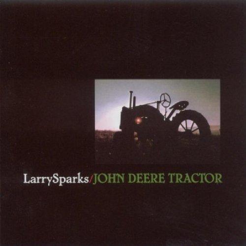 Sparks Larry - John Deere Tractor [CD]