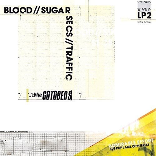 The Gotobeds - Blood // Sugar // Secs // Traffic [CD]