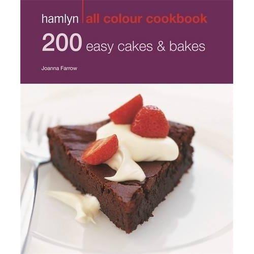 200 Easy Cakes & Bakes: Hamlyn All Colour Cookbook (Hamlyn All Colour Cookery)