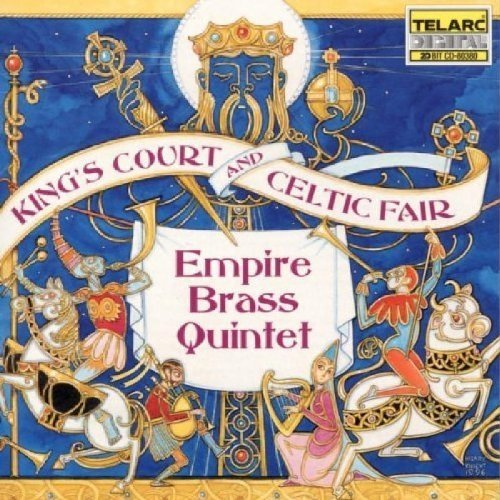 Empire Brass Quintet - Kings Court and Celtic Fair [CD]