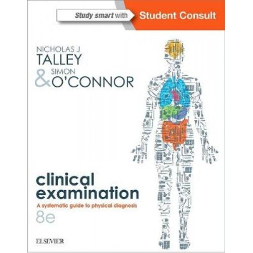 Talley and OConnors Clinical Examination  2Volume Set by Nicholas J Talley