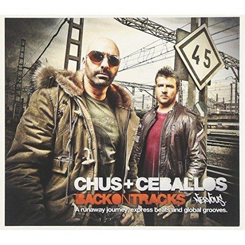 Chus and Ceballos - Back on Tracks [CD]