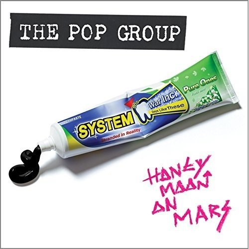 The Pop Group - Honeymoon on Mars [CD]