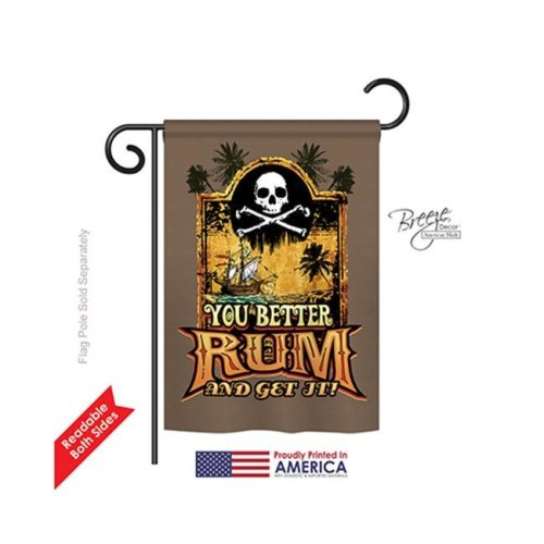 Breeze Decor 57029 Pirate You Better Rum & Get It 2-Sided Impression Garden Flag - 13 x 18.5 in.