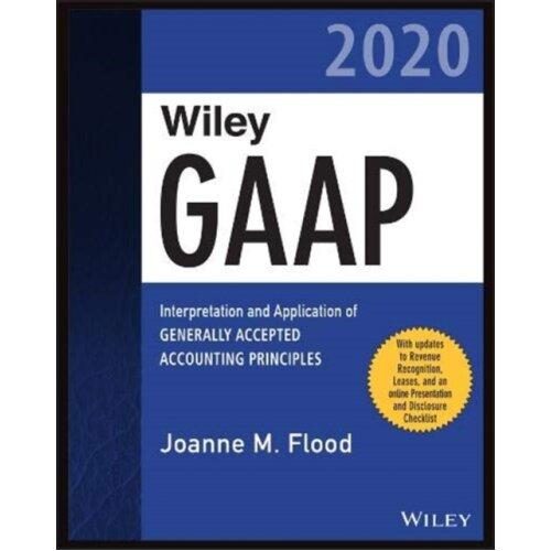 Wiley GAAP 2020 by Flood & Joanne M.