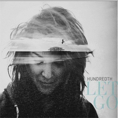 Hundredth - Let Go [CD]