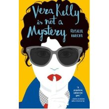 Vera Kelly Is Not A Mystery | Paperback - Used