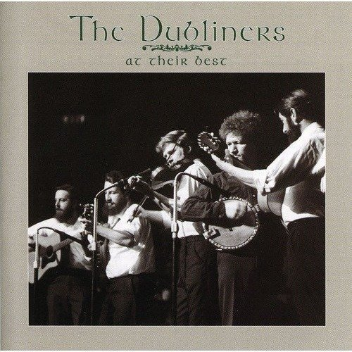 The Dubliners - at Their Best - the Dubliners [CD]