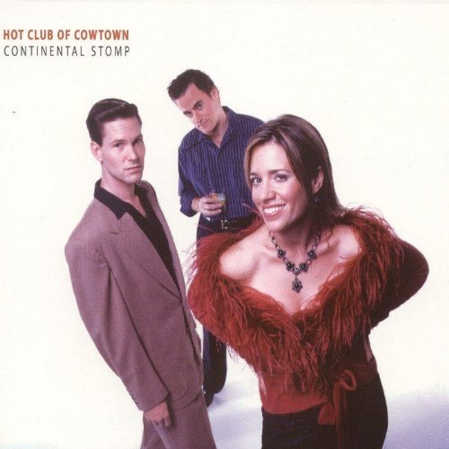 Hot Club of Cowtown - Continental Stomp [CD]