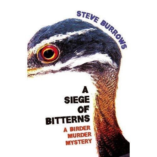 A Siege of Bitterns: Birder Murder Mystery 1 (A Birder Murder Mystery)