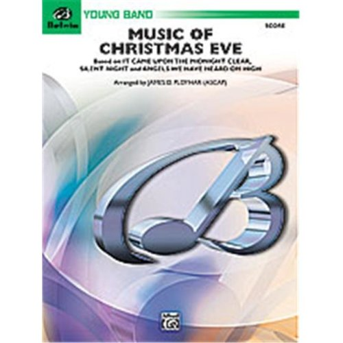 Alfred 00-24742 MUSIC OF CHRISTMAS EVE-BYB