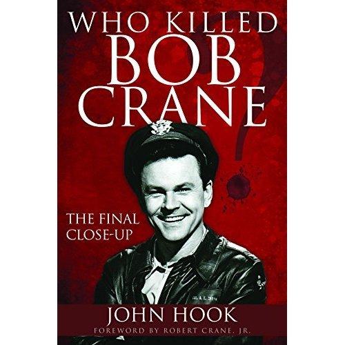 Who Killed Bob Crane?: The Final Close-Up
