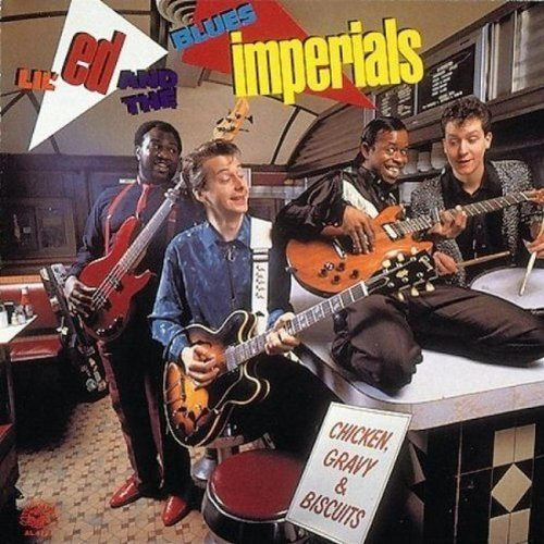 Lil Ed and the Blues Imperials - Chicken, Gravy and Biscuits [CD]